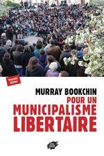 Couverture de Pour un municipalisme libertaire (nouvelle edition)