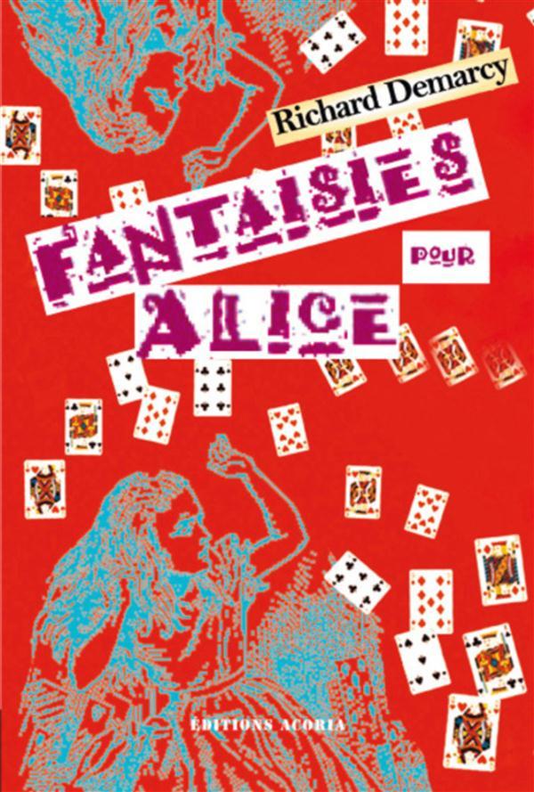 Fantaisies pour Alice