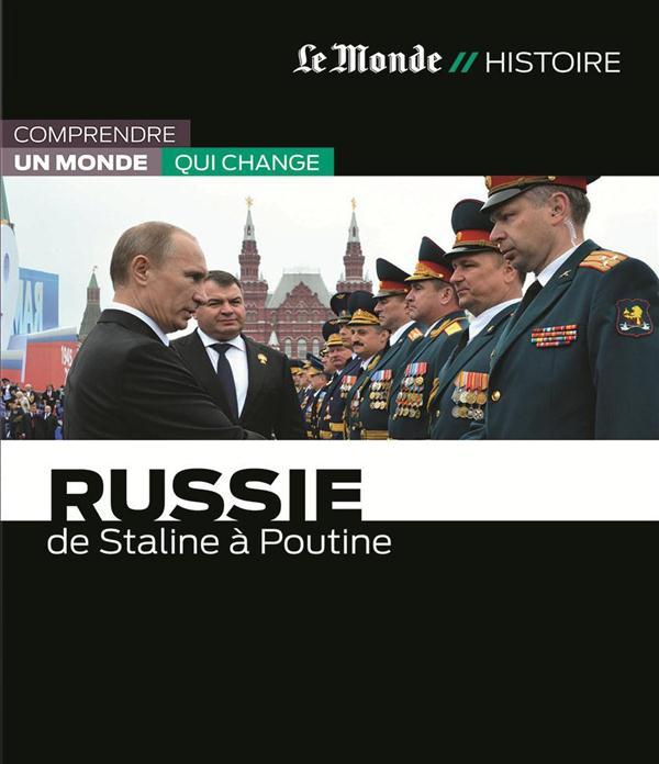 Russie ; de Staline à Poutine