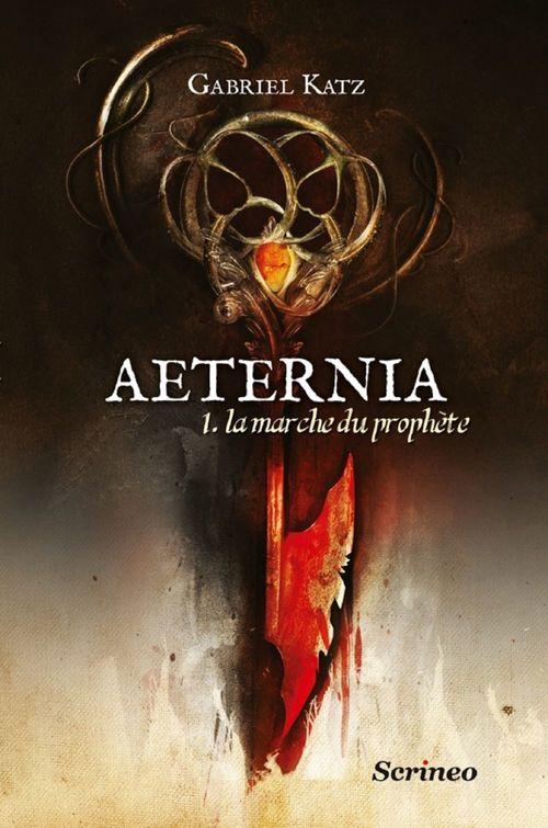 Aeternia t.1 ; la marche du prophète