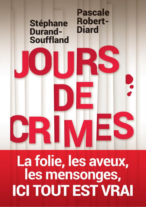 Vente Livre Numérique : Jours de crimes  - Stéphane Durand-Souffland  - Pascale Robert-diard