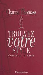 Vente Livre Numérique : Trouvez votre style  - Chantal Thomass