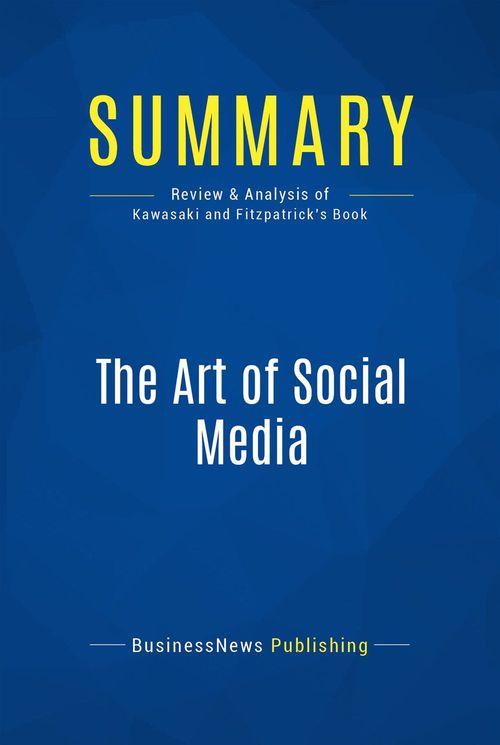 Summary: The Art of Social Media