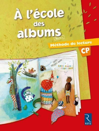A L'Ecole Des Albums Cp - Serie 1; Manuel ; Methode De Lecture