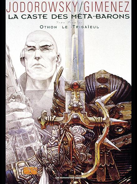 La Caste Des Meta-Barons T.1 ; Othon Le Trisaieul