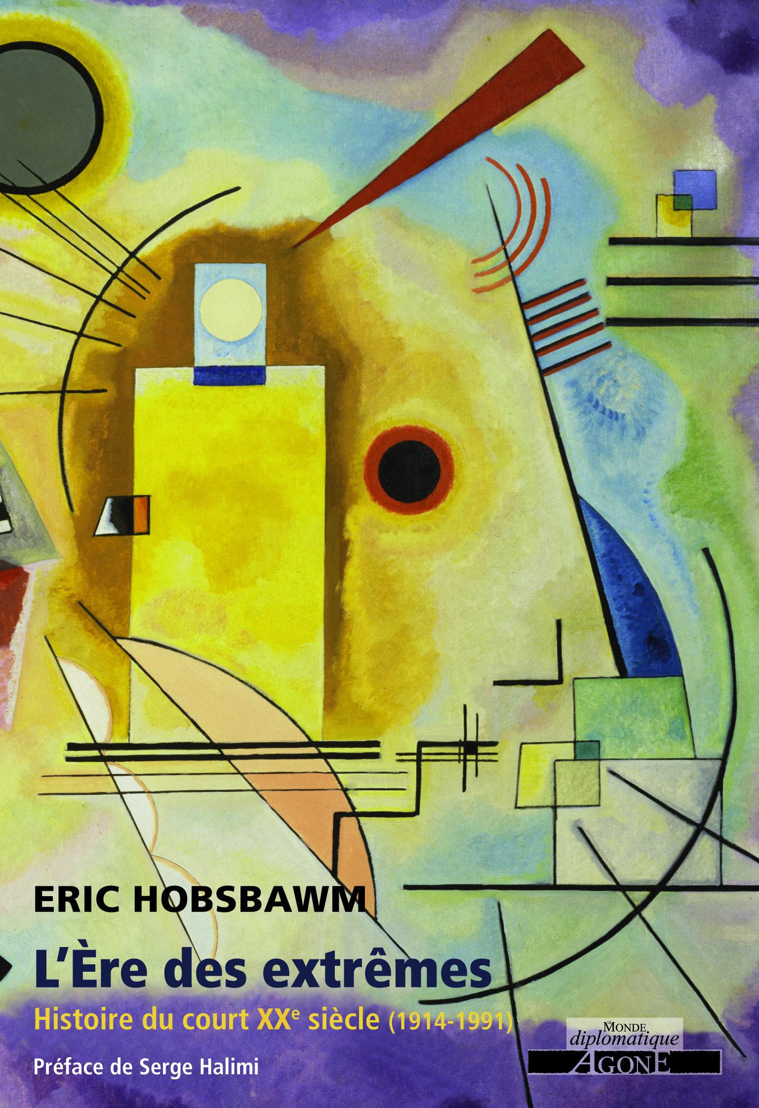 L´Ère des extrêmes  - Eric Hobsbawm