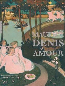 Maurice Denis ; amour