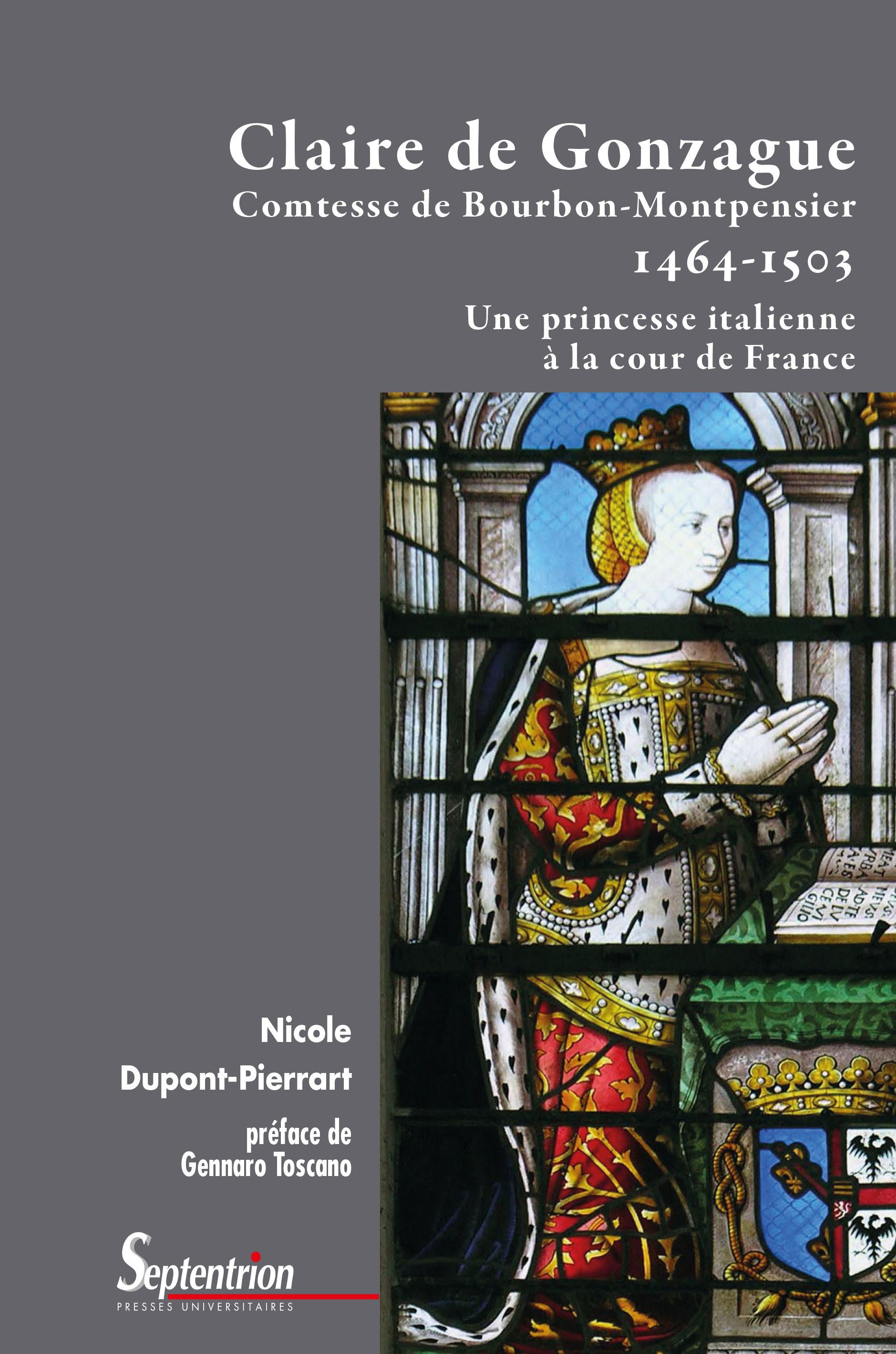Claire de gonzague comtesse de bourbon-montpensier  1464 1503 - une princesse italienne a la cour de