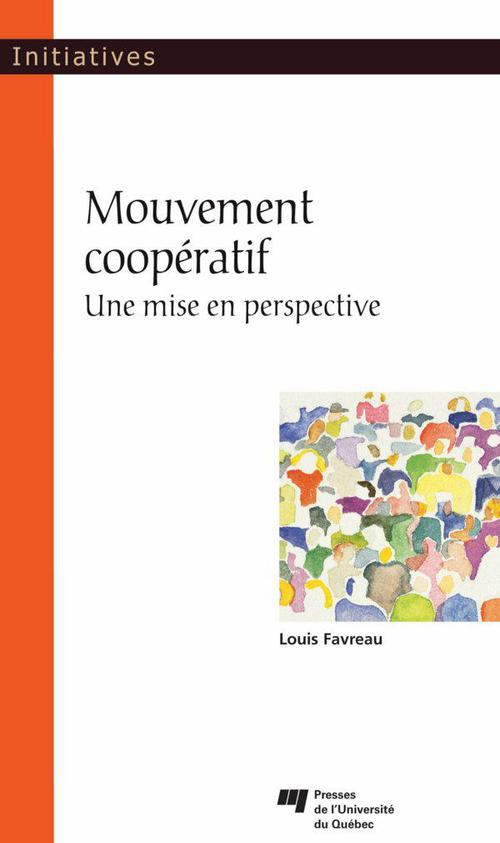 Mouvement coopératif ; une mise en perspective