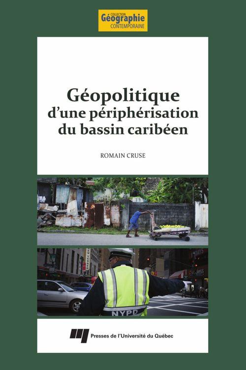 Géopolitique d'une périphérisation du bassin caribéen