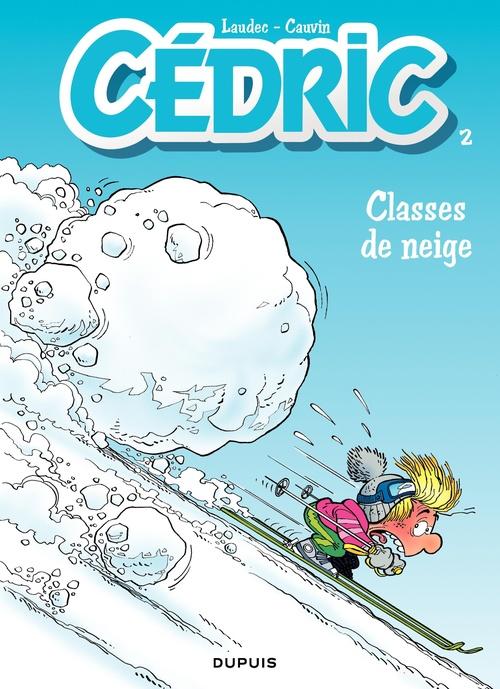 Cédric t.2 ; classes de neige