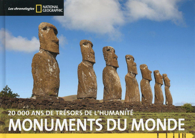Monuments du monde ; 20000 ans d'histoire de l'humanité