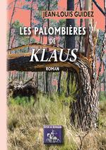 """Les Palombières de """"Klaus""""  - Jean-Louis Guidez"""