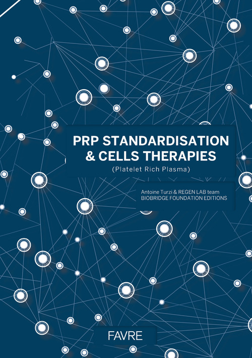 PRP standardisation & cells therapies