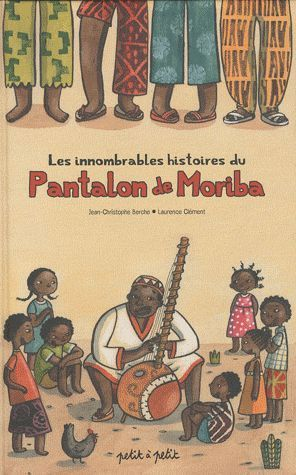 Innombrables histoires du pantalon de Moriba