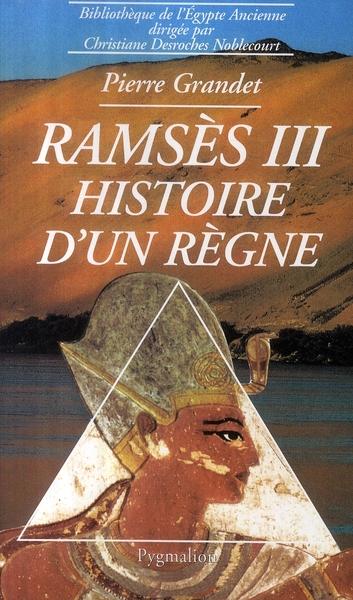 Ramsès III ; histoire d'un règne