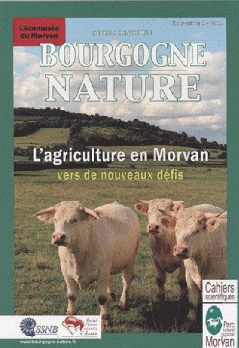 Bourgogne nature ; l'agriculture en Morvan, vers de nouveaux défis