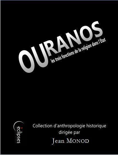 Ouranos ou les trois fonctions de la religion dans l'État