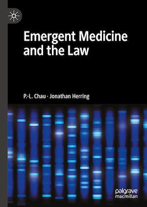 Emergent Medicine and the Law