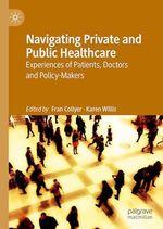 Navigating Private and Public Healthcare  - Karen Willis - Fran Collyer