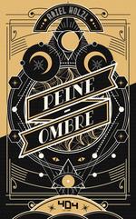 Vente EBooks : Peine-Ombre - Roman young adult dark fantasy - Dès 14 ans  - Ariel HOLZL