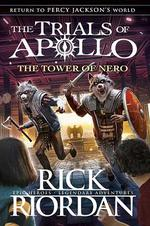THE TOWER OF NERO - THE TRIALS OF APOLLO