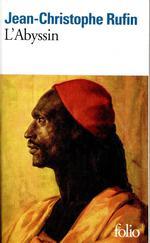 Couverture de L'Abyssin - Relation Des Extraordinaires Voyages De Jean-Baptiste Poncet, Ambassadeur Du Negus Aupre