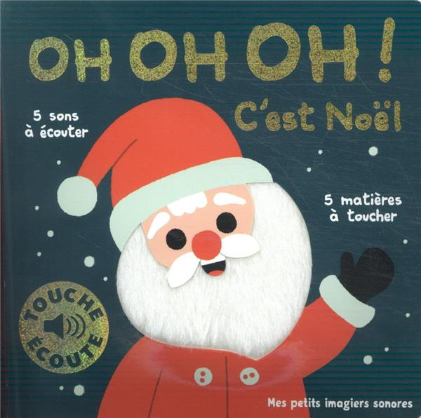 OH OH OH ! C-EST NOEL - 1 SON, 1 IMAGE, 1 MATIERE