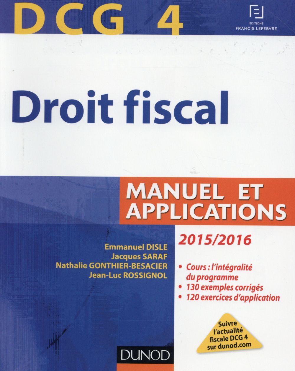 Dcg 4 ; droit fiscal ; manuel et applications (9e édition)
