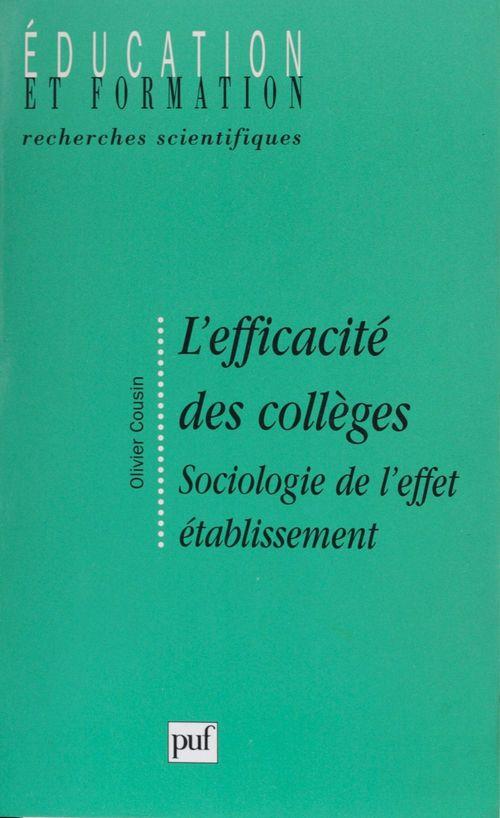 L'efficacite des colleges - sociologie de l'effet etablissement