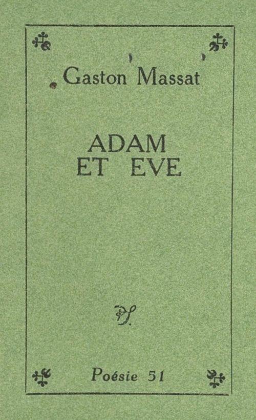 Adam et Ève  - Gaston Massat