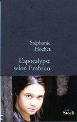 Vente Livre Numérique : L'apocalypse selon embrun  - Stéphanie Hochet