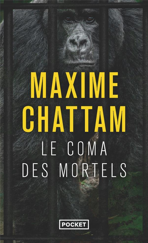 LE COMA DES MORTELS Chattam Maxime