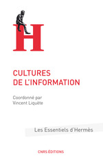 Les cultures de l'information  - Vincent Liquete