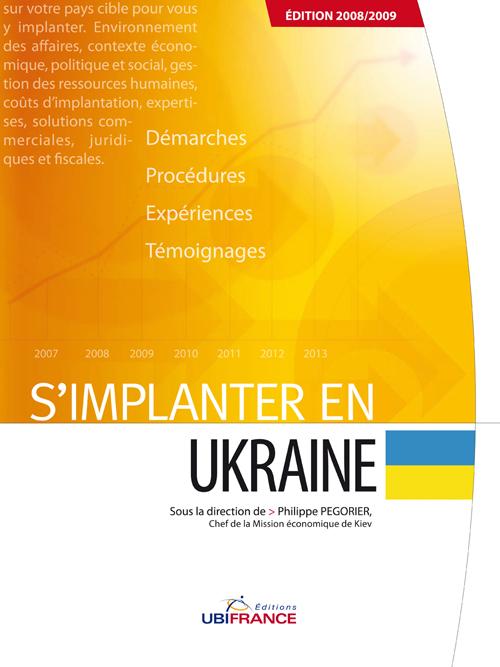 S'implanter en Ukraine (édition 2008/2009)