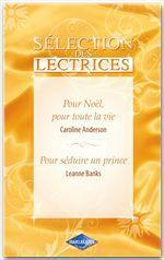 Vente Livre Numérique : Pour Noël, pour toute la vie-Pour séduire un prince  - Caroline Anderson  - Leanne Banks