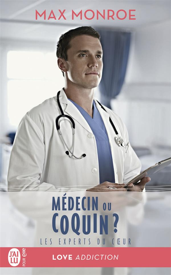 Les experts du coeur T.2 ; médecin ou coquin ?