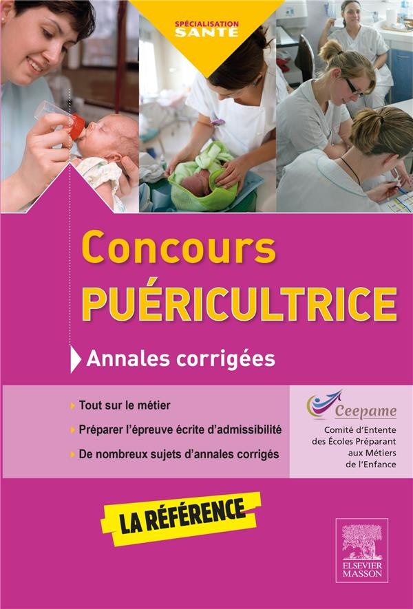 ANNALES CORRIGEES  -  CONCOURS PUERICULTRICE (4E EDITION)