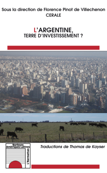 L'Argentine ; terre d'investissement ?