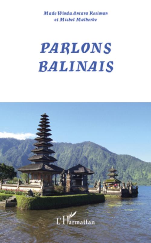 Vente Livre Numérique : Parlons balinais  - Michel Malherbe  - Made Windu Kesiman Antara