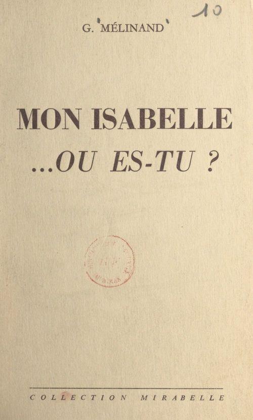 Mon Isabelle... où es-tu ?
