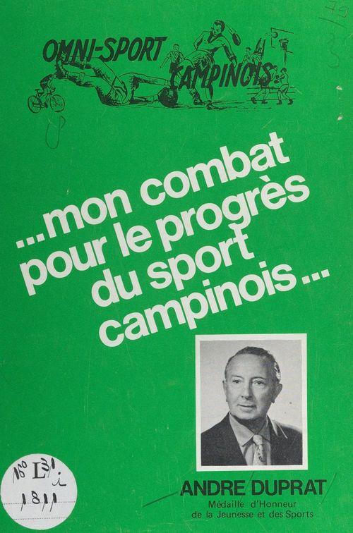 Omni-sport campinois : mon combat pour le progrès du sport campinois...