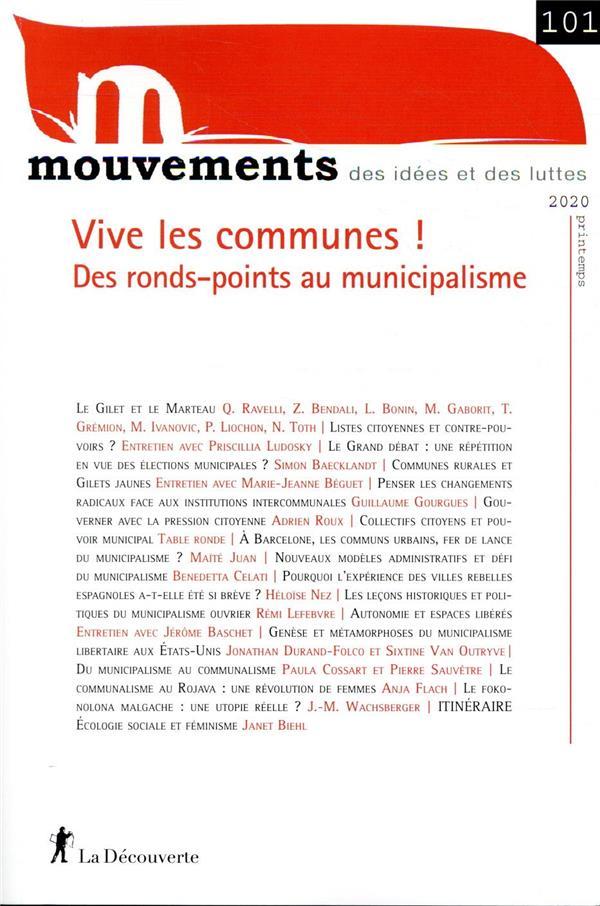 REVUE MOUVEMENTS N.101  -  VIVE LES COMMUNES ! DES RONDS-POINTS AU MUNICIPALISME