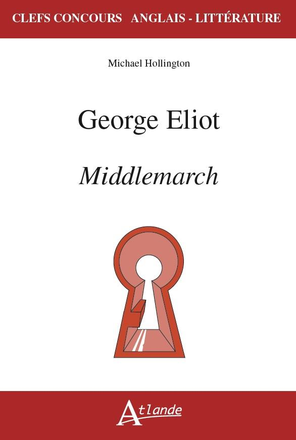George Eliot ; middlemarch
