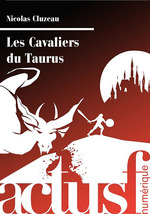 Vente EBooks : Les Cavaliers du Taurus  - Nicolas Cluzeau