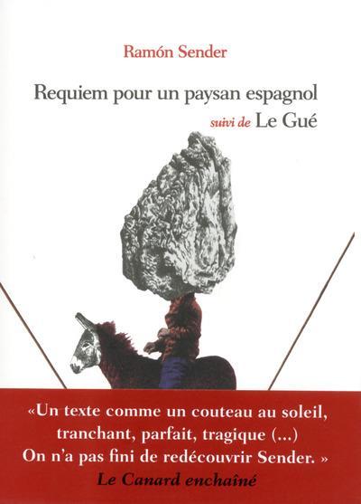 Requiem pour un paysan espagnol ; le Gué