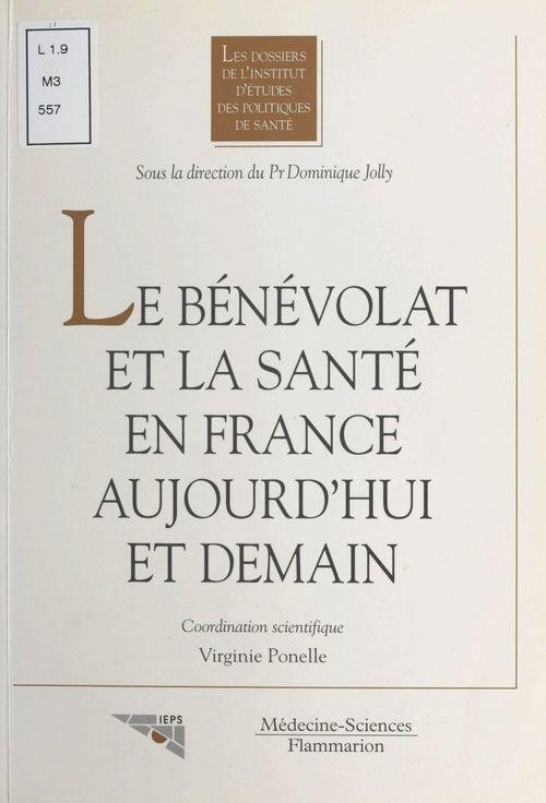 Le Bénévolat et la santé en France aujourd'hui et demain