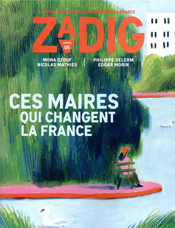 ZADIG N.5  -  CES MAIRES QUI CHANGENT LA FRANCE COLLECTIF