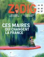Couverture de Zadig - Numero 5 Ces Maires Qui Changent La France