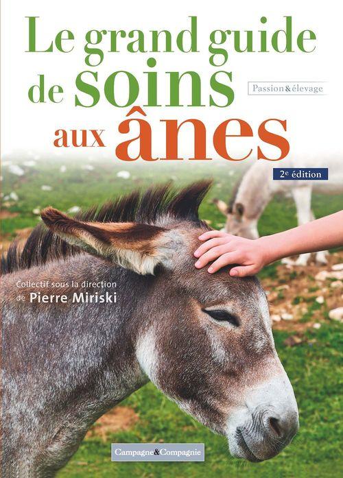 Le grand guide de soins aux ânes (2e édition)